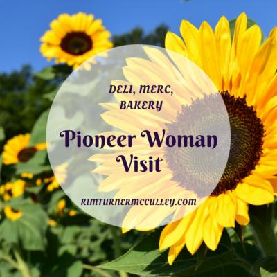 Pioneer Woman Visit