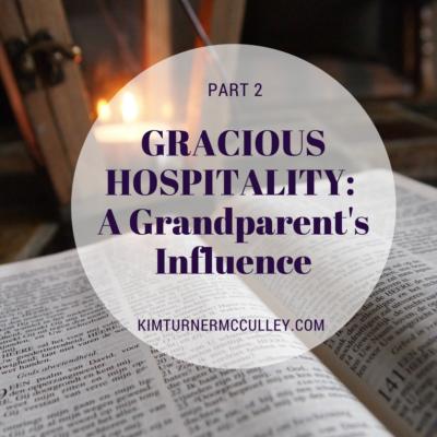 Gracious Hospitality: A Grandparent's Influence