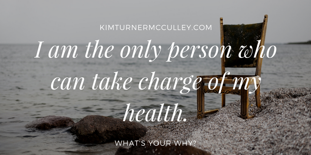 Take Charge of Your Health KimTurnerMcCulley.com
