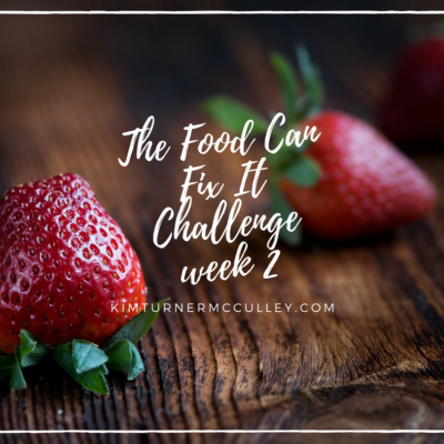 Food Can Fix It Challenge Week 2