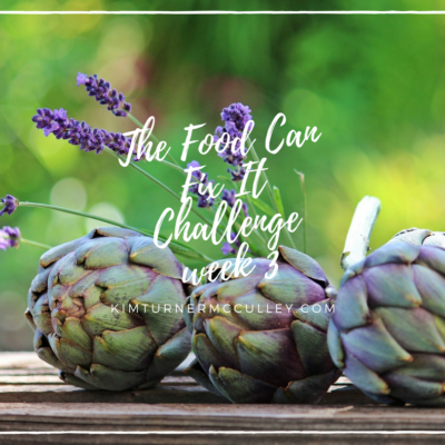 Food Can Fix It Challenge Week 3