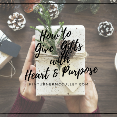 How to Give Gifts with Heart and Purpose