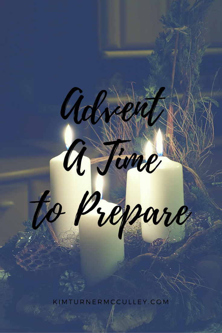 Advent A Time to Prepare KimTurnerMcCulley.com