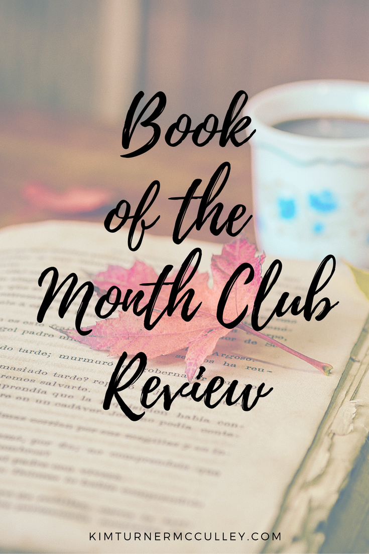 Book of the Month Club Review KimTurnerMcCulley.com