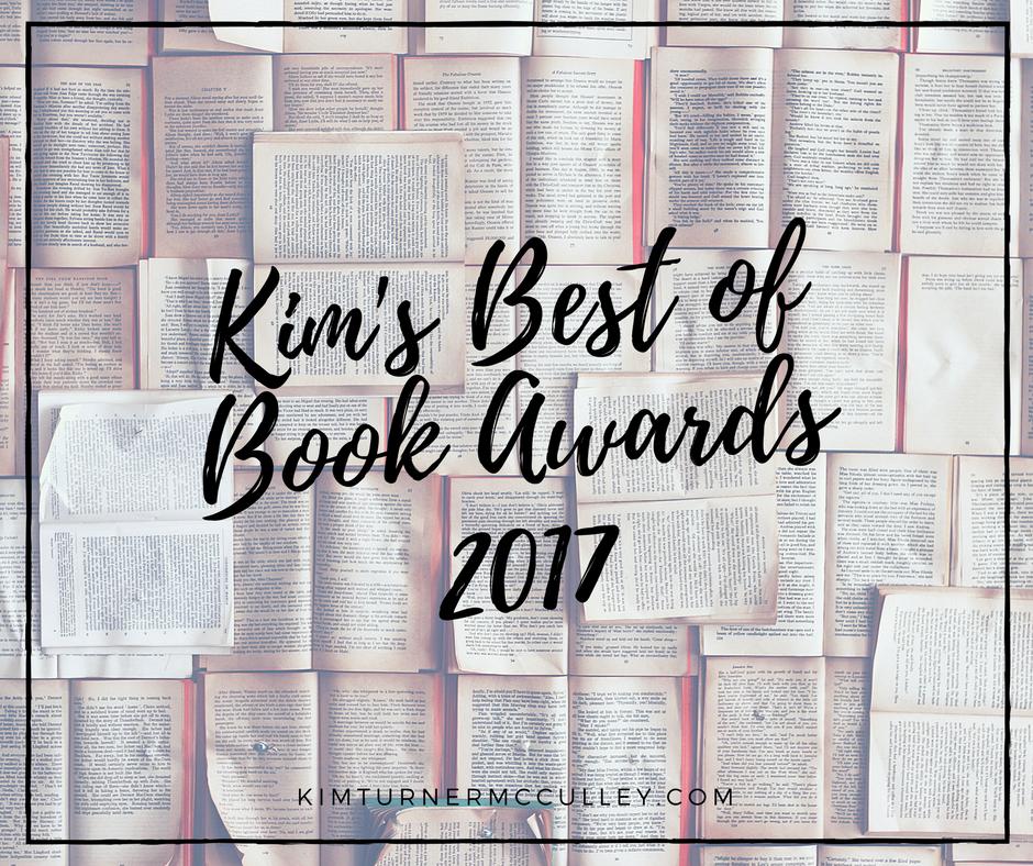 Kim's Best of Books Awards 2017 KimTurnerMcCulley.com