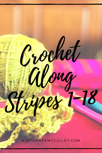 Crochet Along Stripes 1-18 KimTurnerMcCulley.com