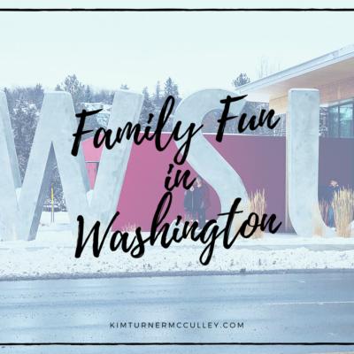 Family Fun in Washington