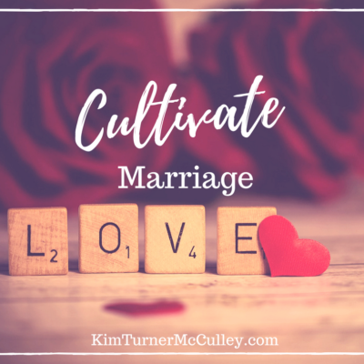 Cultivate Marriage